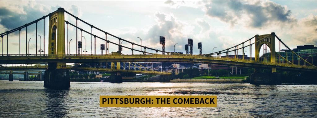 Pittsburgh: The Comeback